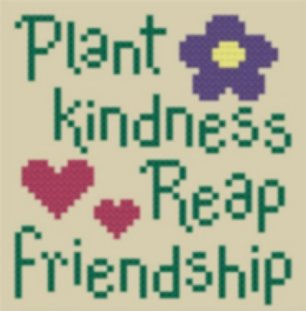 Plant Kindness. From Cross Stitch Happy